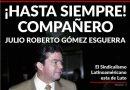 El Sindicalismo Latinoamericano está de Luto